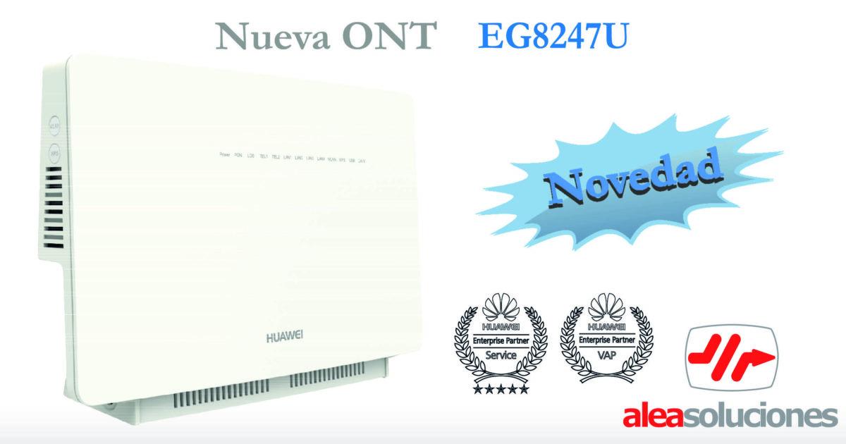 Nueva ONT GPON Huawei EG8247U