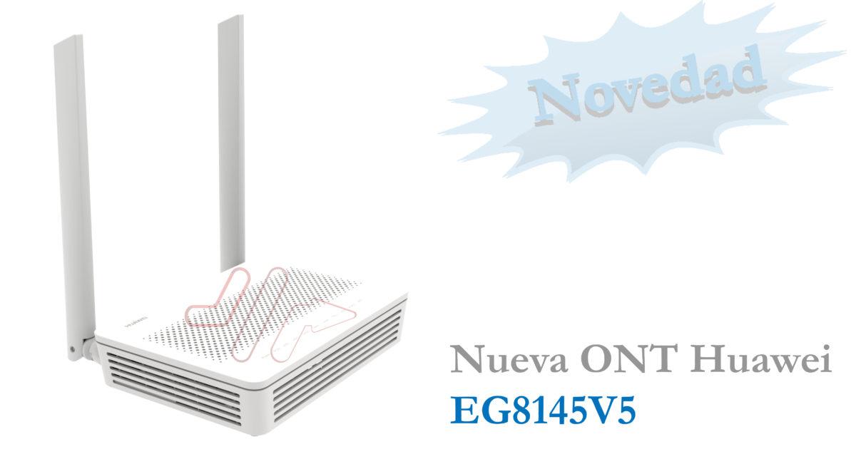EG8145V5 la nueva ONT Huawei
