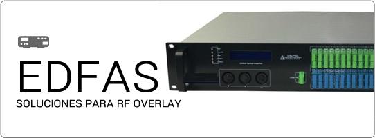 EDFAS - Soluciones para RF Overlay