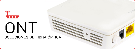 ONT - Soluciones de Fibra Óptica